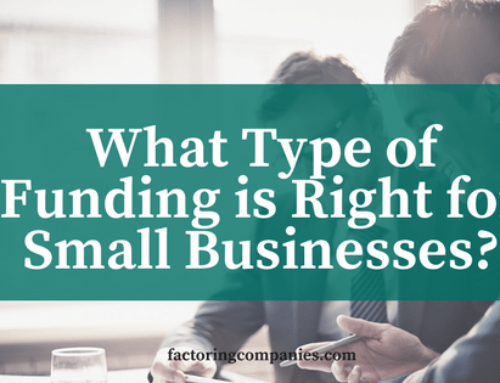 What Type of Funding is Right for Small Businesses?