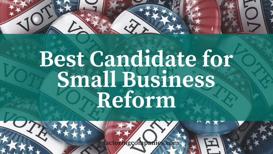Best Candidate for small business reform in 2016