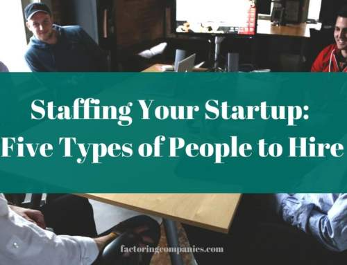 Staffing Your Startup: Five Types of People to Hire